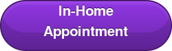 In-Home Appointment
