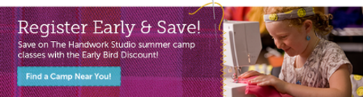 Register Early & Save. Save on The Handwork Studio summer camp classes with the Early Bird Discount. Find a Camp Near You!