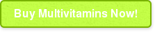 Buy Multivitamins Now!
