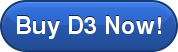 Buy D3 Now!