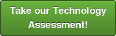 Take our Technology Assessment!
