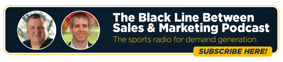 The Black Line Between Marketing and Sales Podcast