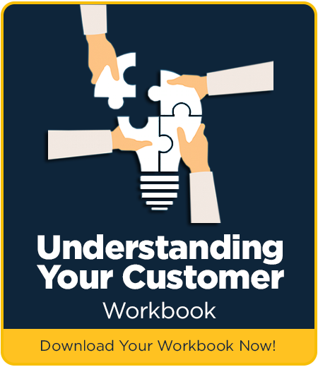 Understanding Your Customer Workbook