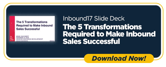 Inbound17 The 5 Transformations Required to Make Inbound Sales Successful
