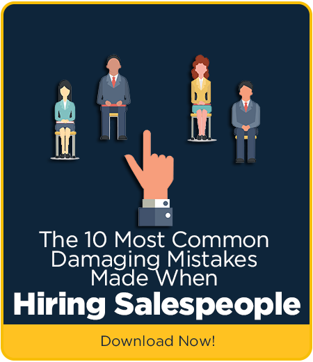 10 Damaging Mistakes Hiring Salespeople