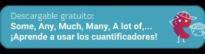 Ebook gratuito: Cuantificadores en inglés: ¿Cómo usarlos?