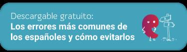 Guía descargable: Los errores más comunes de los españoles y cómo evitarlos
