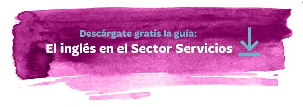 Descargable gratuito: Inglés en el Sector Servicios.