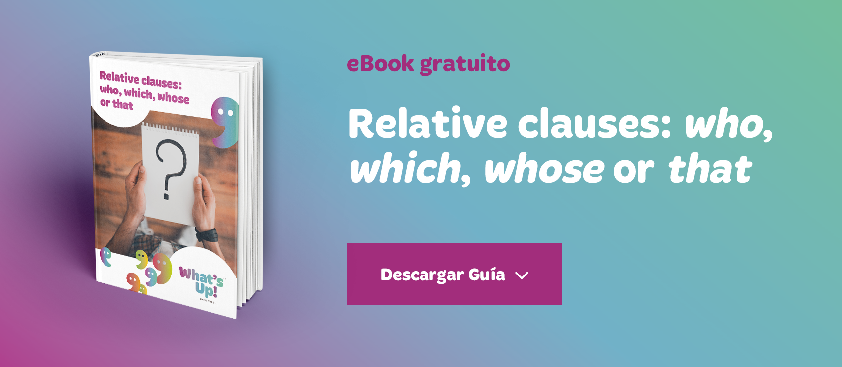 Ebook gratuito Relative clauses: who, which, whose or that?