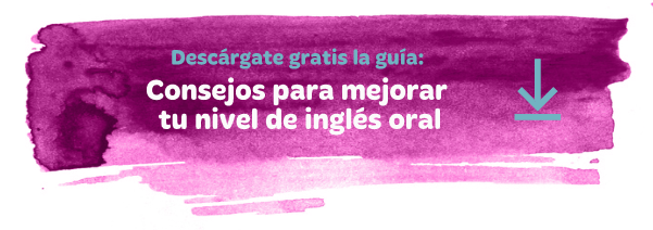 Guía gratuita: Consejos para mejorar increiblemente tu nivel de inglés oral