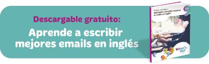 Guía descargable: Aprende a escribir mejores emails en inglés