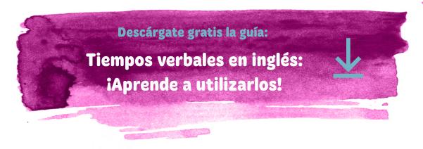 Descargable gratuito: tiempos verbales en inglés