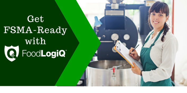 Get FSMA-Ready   with FoodLogiQ