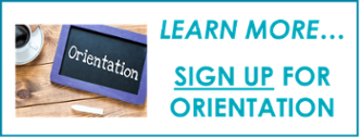 Learn More Orientation Sign Up