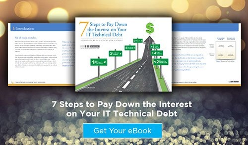 7 Steps To Pay Down The Interest On Your IT Technical Debt: Avoid Failure Of Critical Applications