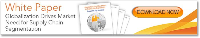 Globalization Drives Market Need for Supply Chain Segmentation