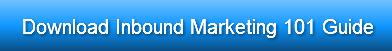 Download Inbound Marketing 101 Guide