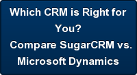 Which CRM is Right for  You? Compare SugarCRM vs. Microsoft Dynamics
