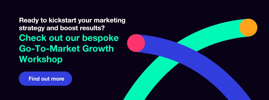 Check out our bespoke Go-To-Market Growth Workshop