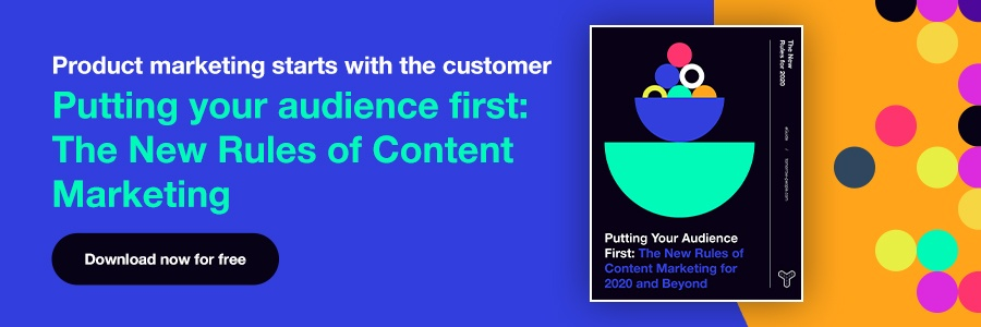 Download Putting your audience first: the new rules of content marketing for 2020 and beyond