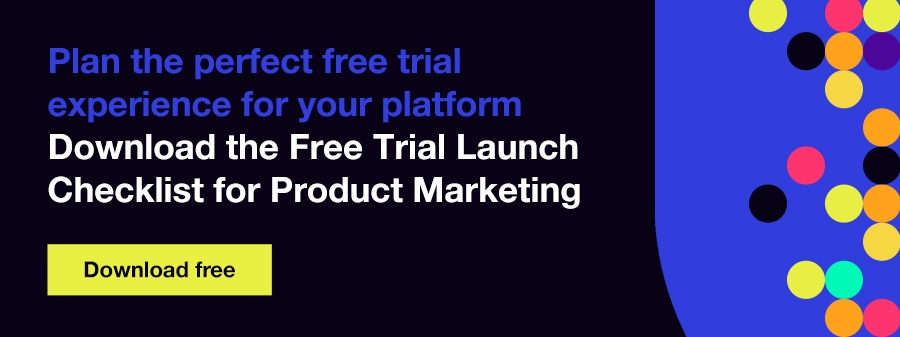 Download the free trial checklist for product marketing