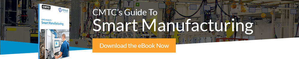 CMTC's Guide to Smart Manufacturing White Paper Call to Action