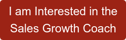 I am Interested in the  Sales Growth Coach