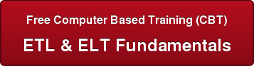 Free Computer Based Training (CBT) ETL & ELT Fundamentals