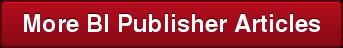 More BI Publisher Articles