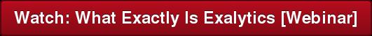 Watch: What Exactly Is Exalytics [Webinar]