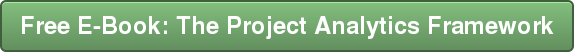 Free E-Book: The Project Analytics Framework