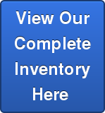 View Our Complete Inventory Here