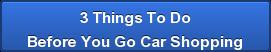 Car Shopping Tips, Car Buying Tips, Auto Shopping Tips, Auto Buying Tips