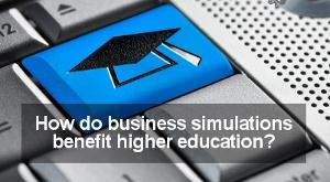 Educational Benefits Business Simulations