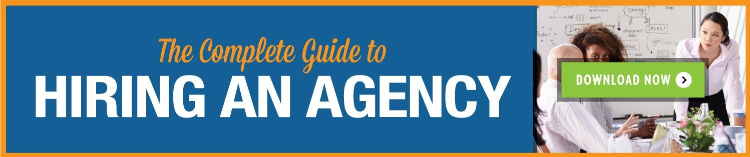 The complete guide to hiring a marketing agency