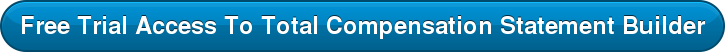 Free Trial Access To Total Compensation Statement Builder