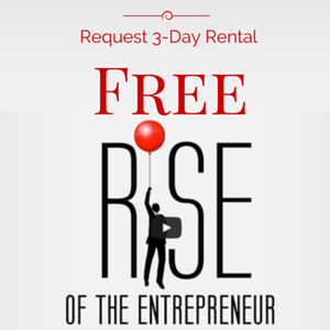 rise-of-the-entrepreneur-3-day-rental