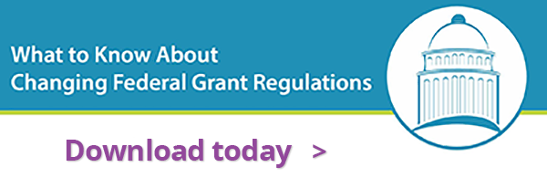 Download Your Free Copy of the Federal Grant Regulations Guide.