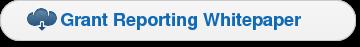 Grant Reporting Whitepaper