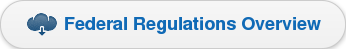 Federal Regulations Overview