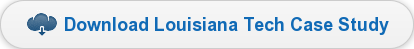 Download Louisiana Tech Case Study