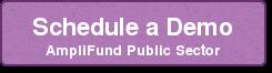 Schedule a Demo AmpliFund Public Sector
