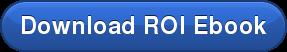 Download ROI Ebook