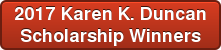 2017 Karen K. Duncan Scholarship Winners