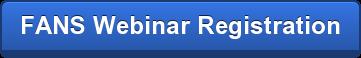 FANS Webinar Registration