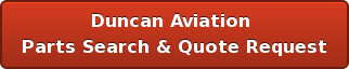 Duncan Aviation  Parts Search & Quote Request