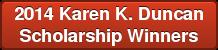 2014 Karen K. Duncan Scholarship Winners