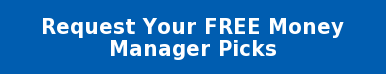 Request Your FREE Money Manager Picks