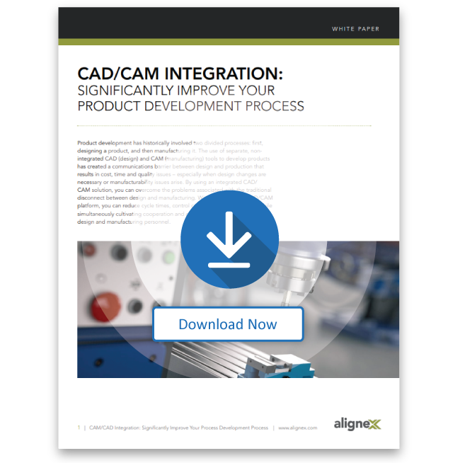 CAD/CAM Integration: Significantly Improve Your Product Development Process