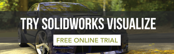 SOLIDWORKS Visualize Online Product Trials